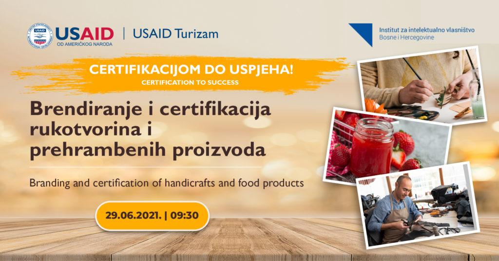 certifikacijom-do-uspjeha_certifikacija-proizvoda_brendiranje-proizvoda_usaid-turizam